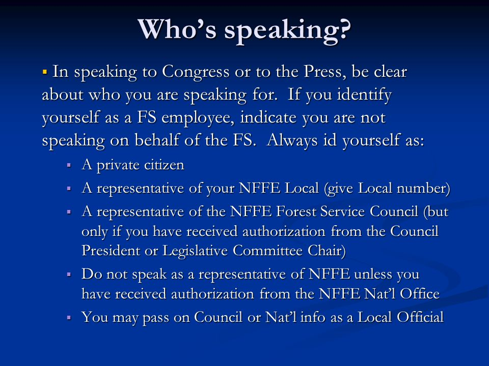 Who's speaking.  In speaking to Congress or to the Press, be clear about who you are speaking for.
