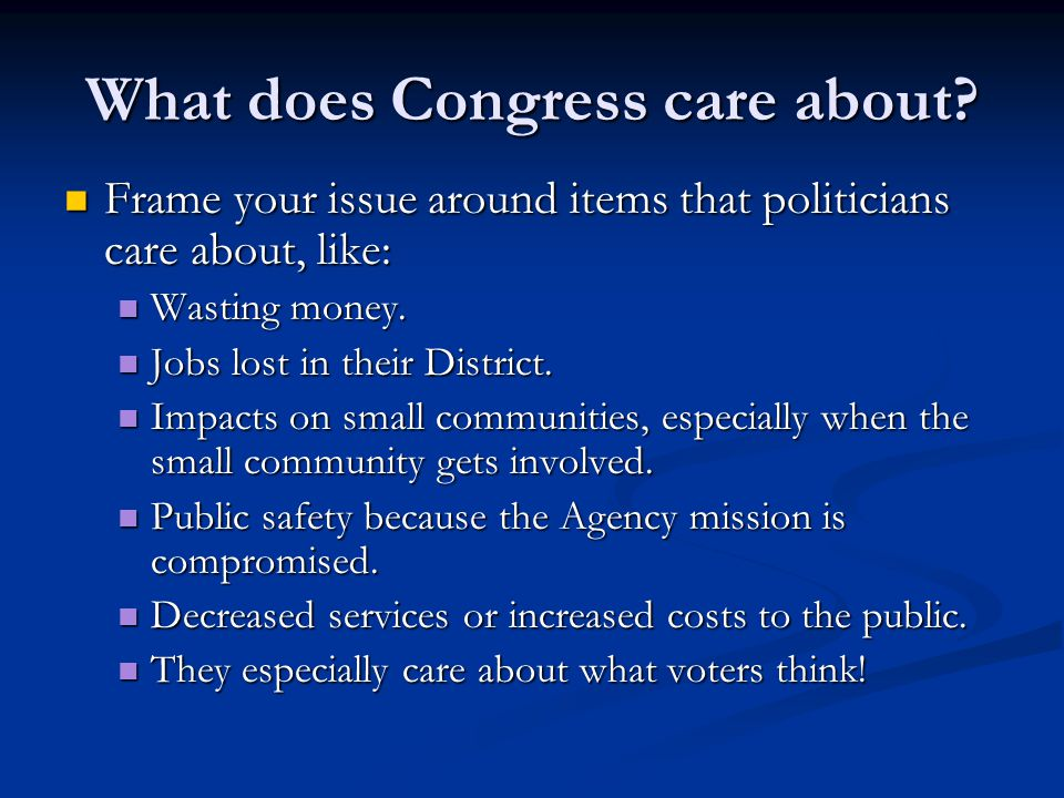 What does Congress care about.
