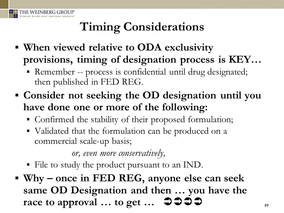 59 Timing Considerations  When viewed relative to ODA exclusivity provisions, timing of designation process is KEY…  Remember -- process is confiden