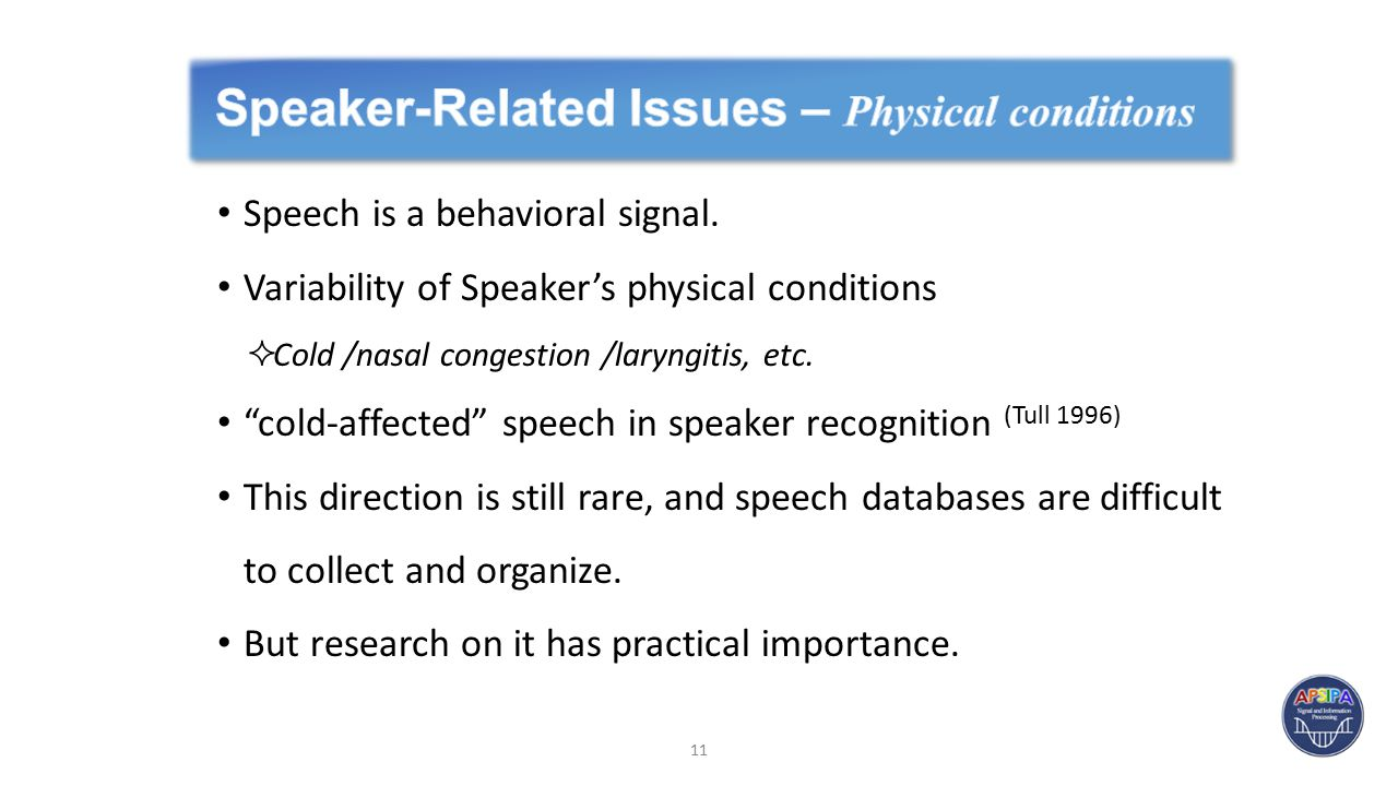 Speech is a behavioral signal.