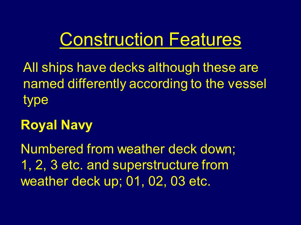 Construction Features Passenger Decks may be named, eg. promenade, sunlight etc. but new SOLAS regulations require decks to be numbered fro keel up. A