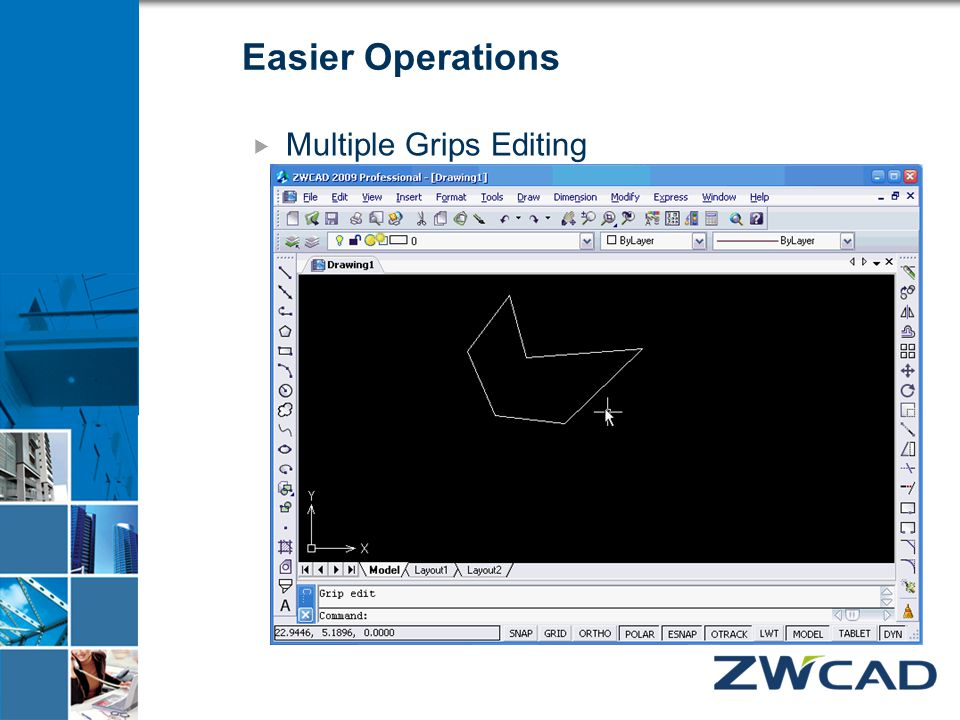Easier Operations  Multiple Grips Editing