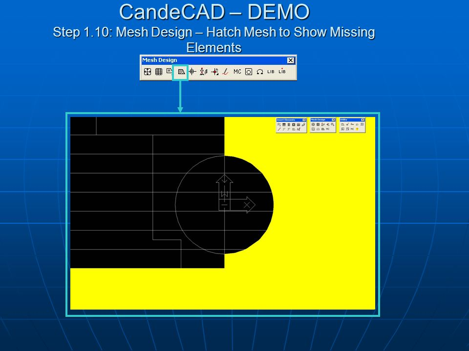 CandeCAD – DEMO Step 1.10: Mesh Design – Hatch Mesh to Show Missing Elements