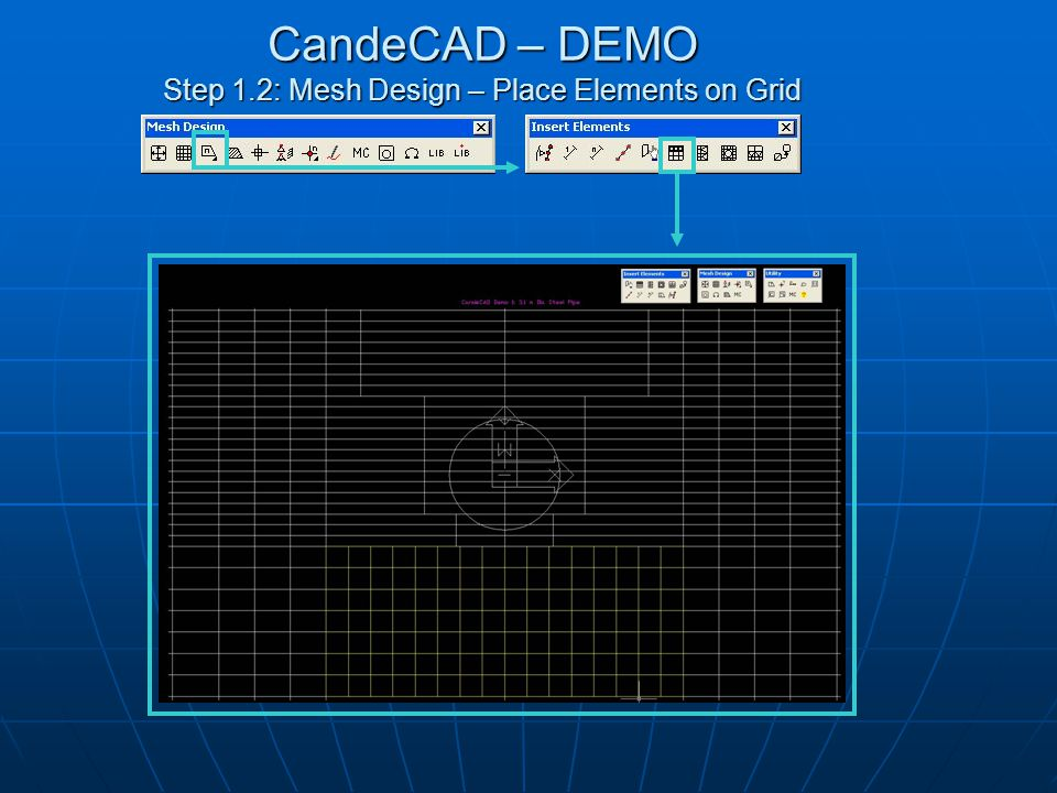 CandeCAD – DEMO Step 1.3: Mesh Design – Place Varying Elements
