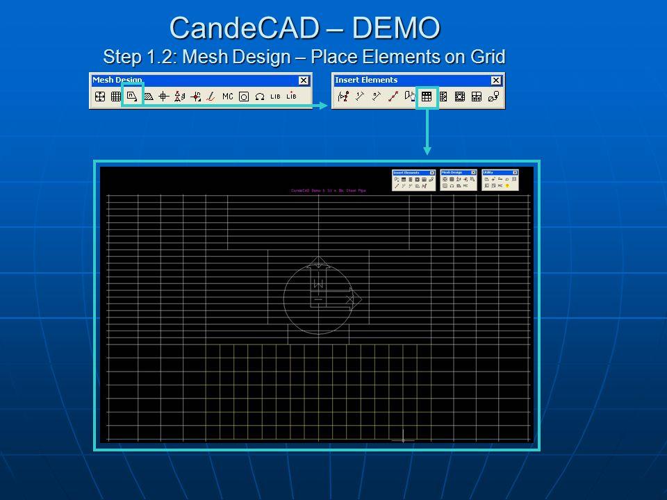 CandeCAD – DEMO Step 1.13: Mesh Design – Insert Nodes