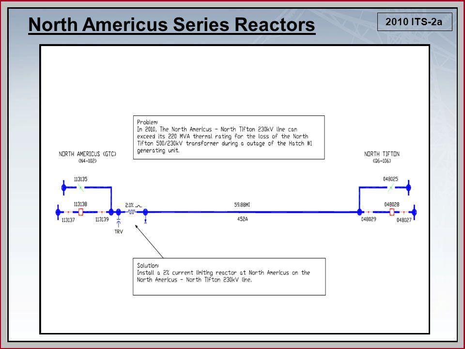 North Americus Series Reactors 2010 ITS-2a