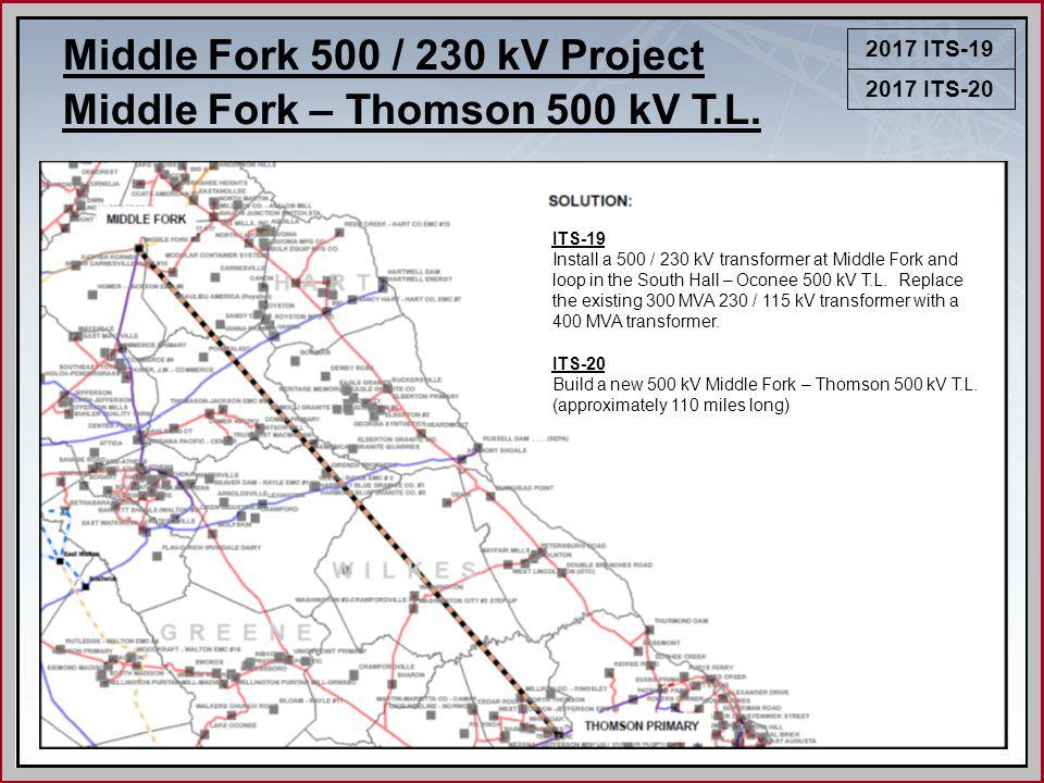 2017 ITS-19 Middle Fork 500 / 230 kV Project Middle Fork – Thomson 500 kV T.L.