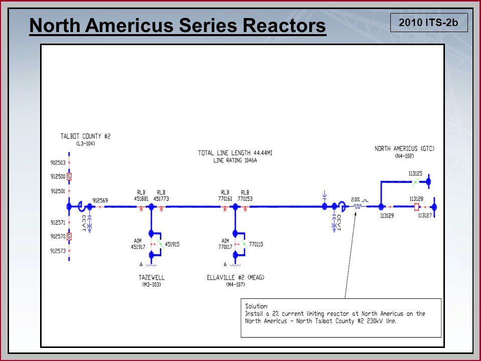 2010 ITS-2b North Americus Series Reactors