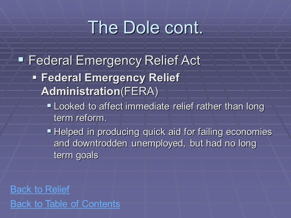 Back to Table of Contents The Dole cont.