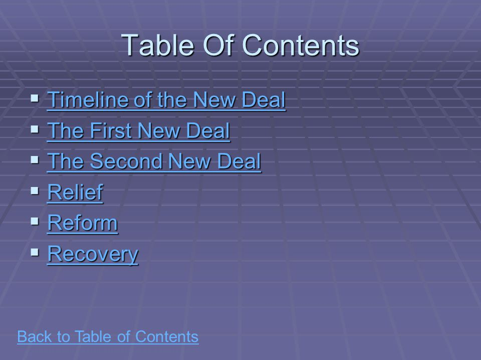 Back to Table of Contents The New Deal, 1933-1939