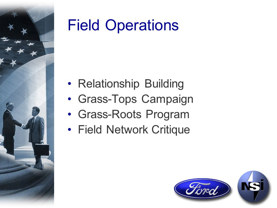 Field Operations Relationship Building Grass-Tops Campaign Grass-Roots Program Field Network Critique