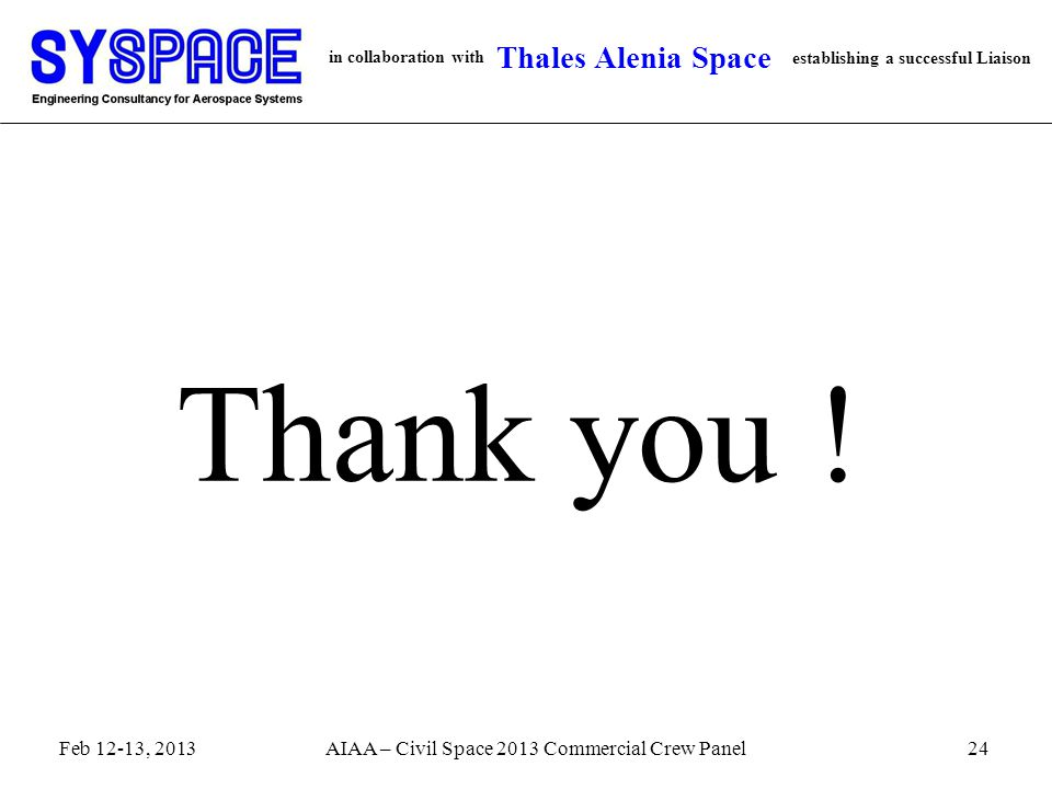 in collaboration with establishing a successful Liaison Thales Alenia Space Thank you .
