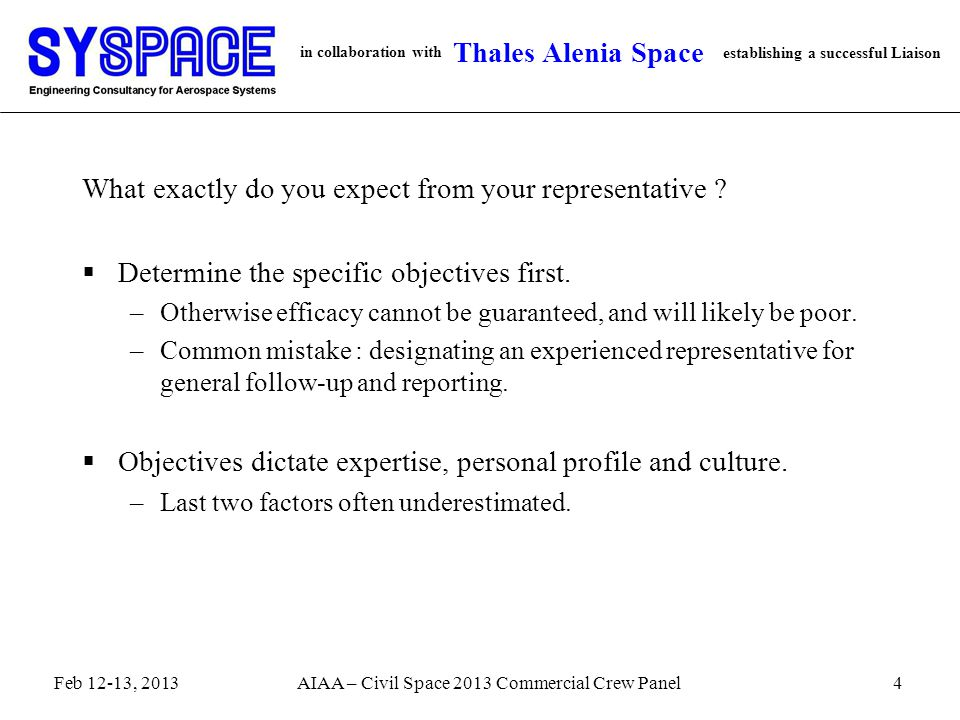 in collaboration with establishing a successful Liaison Thales Alenia Space What exactly do you expect from your representative ?  Determine the spec