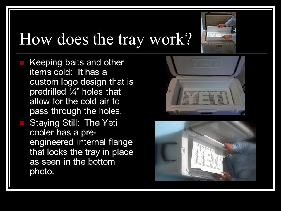 How does the tray work.