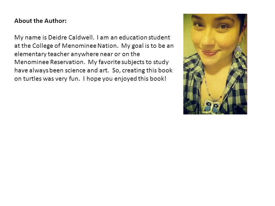 About the Author: My name is Deidre Caldwell.