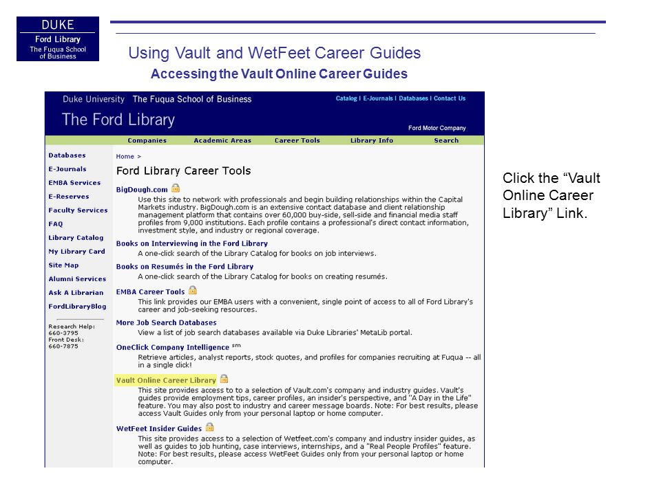 Click the Vault Online Career Library Link.