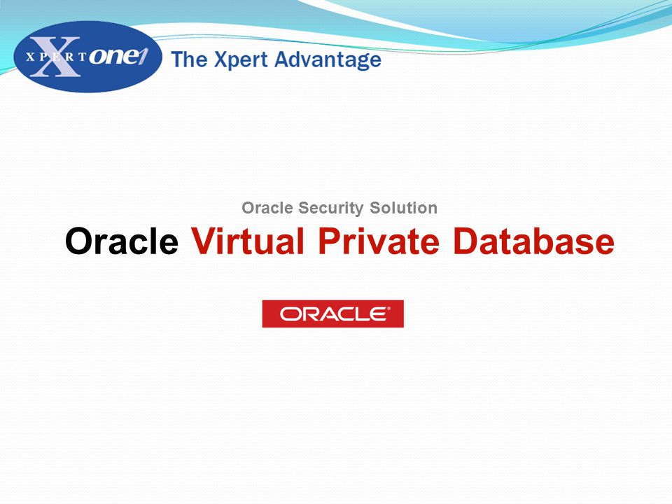 Oracle Security Solution Oracle Virtual Private Database