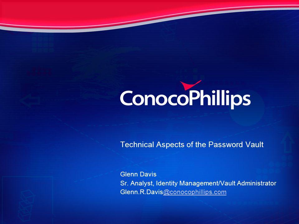 Technical Aspects of the Password Vault Glenn Davis Sr.