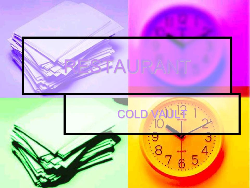 RESTAURANT COLD VAULT