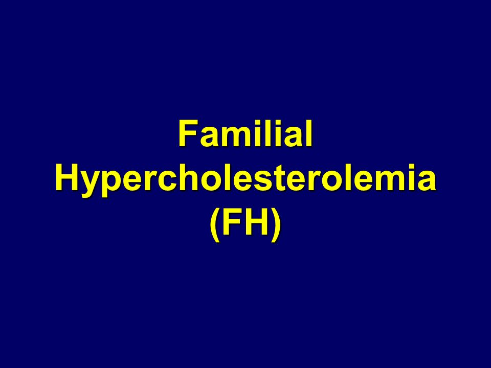  LDL AdiposeHeartMuscle Lipoprotein Lipase Bile Acids CHOL ffa VLDL TRIG LDL Pathway HMG CoA Reductase OtherTissues ketone bodies CO 2, H 2 O  IDL HDL HDL FamilialHypercholesterolemia(heterozygous) ½ normal LDL Receptors Statins