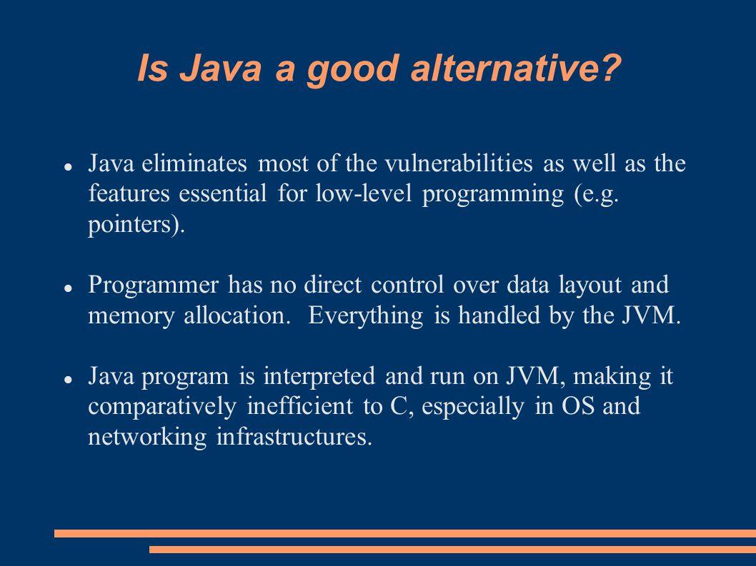 Is Java a good alternative.