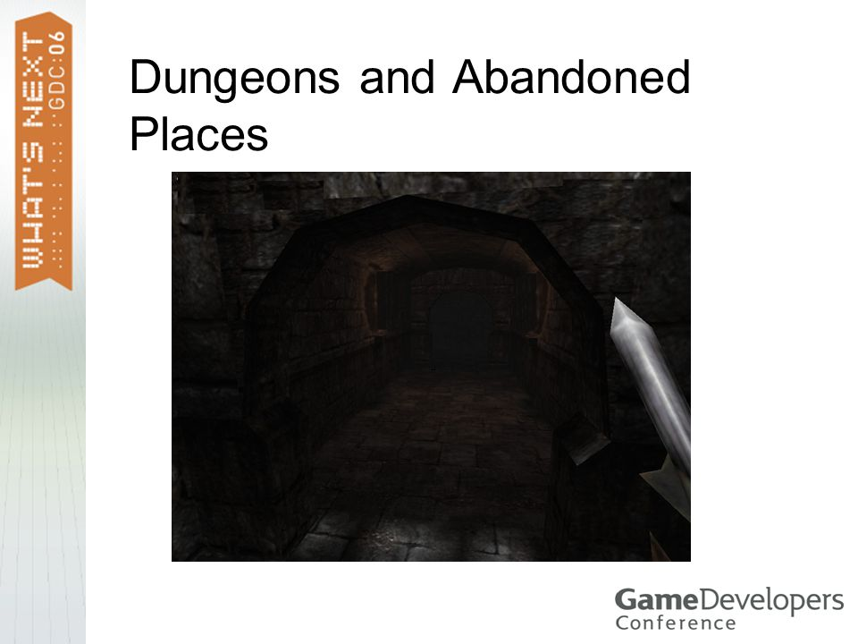 Dungeons and Abandoned Places