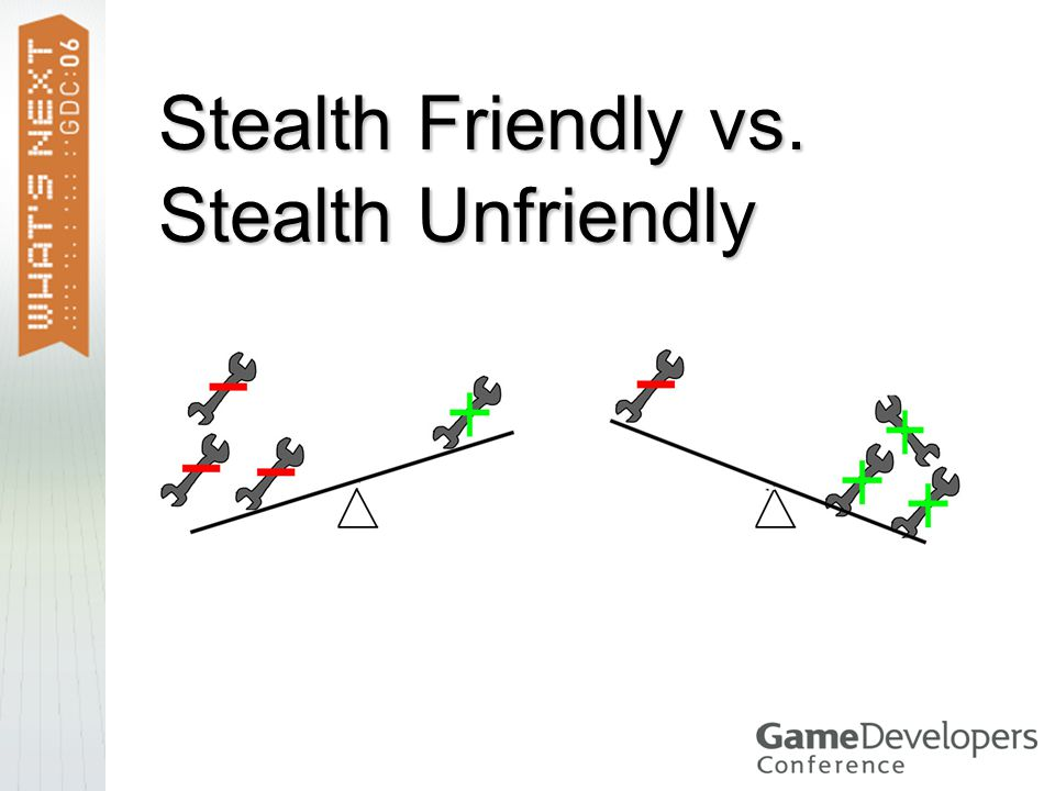 Stealth Friendly vs. Stealth Unfriendly