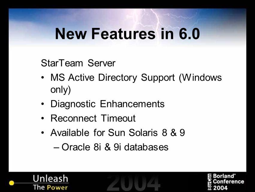 New Features in 6.0 StarTeam SDK Cache enhancements MPX event handling enhancements