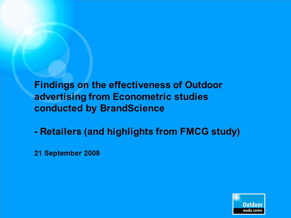 Background & Objectives Highlights from the FMCG study Results of the Retailer Meta analysis Agenda Overview of the BrandScience Results Vault Summary and Conclusions
