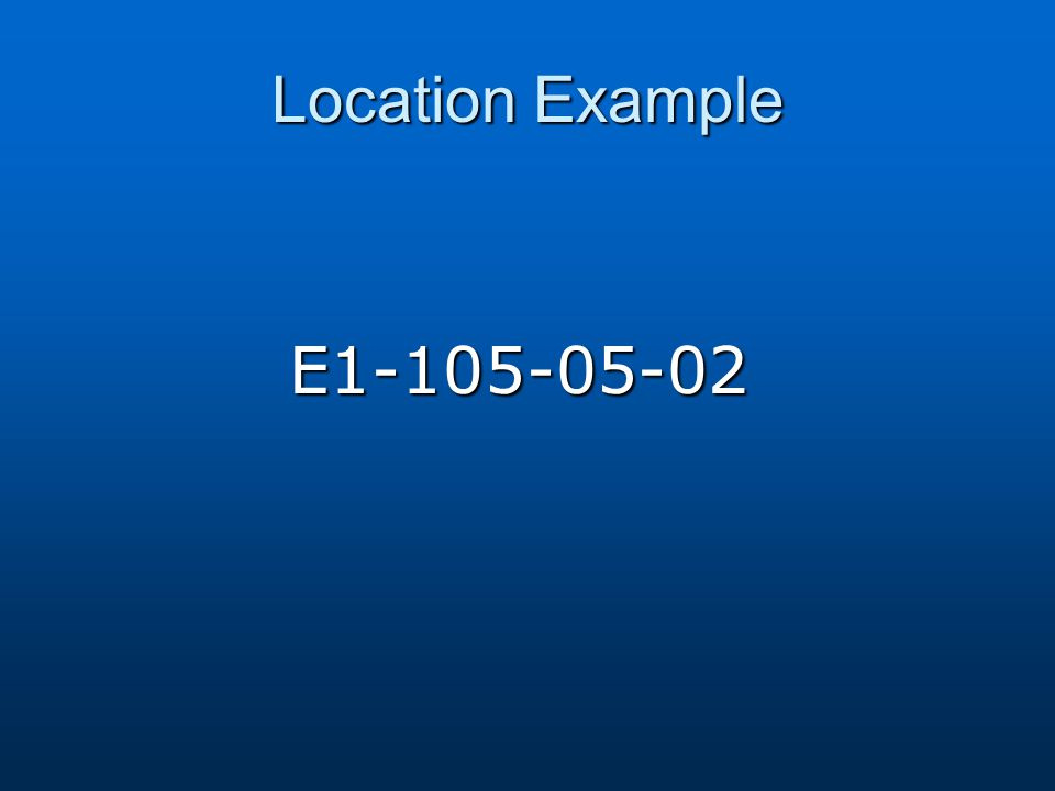 Location Example E1-105-05-02