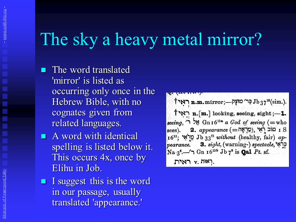 The sky a heavy metal mirror.
