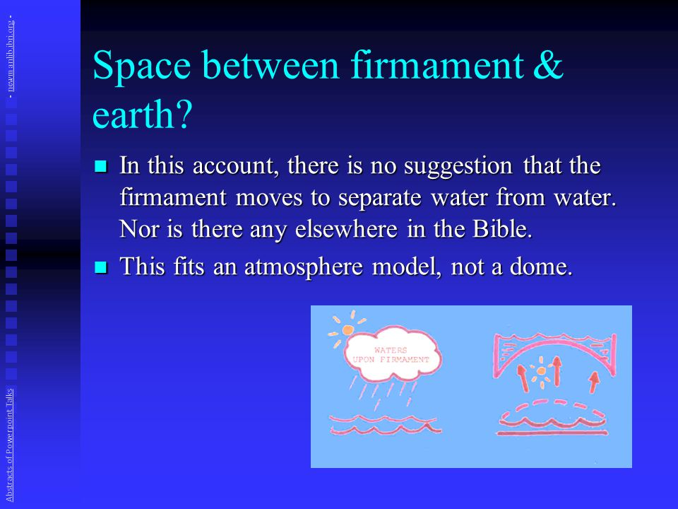 Space between firmament & earth? In this account, there is no suggestion that the firmament moves to separate water from water. Nor is there any elsew