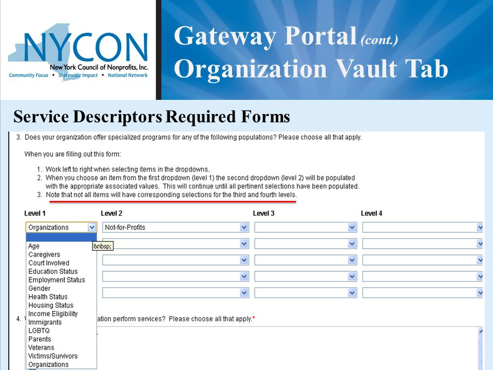 Gateway Portal (cont.) Organization Vault Tab Service Descriptors Required Forms