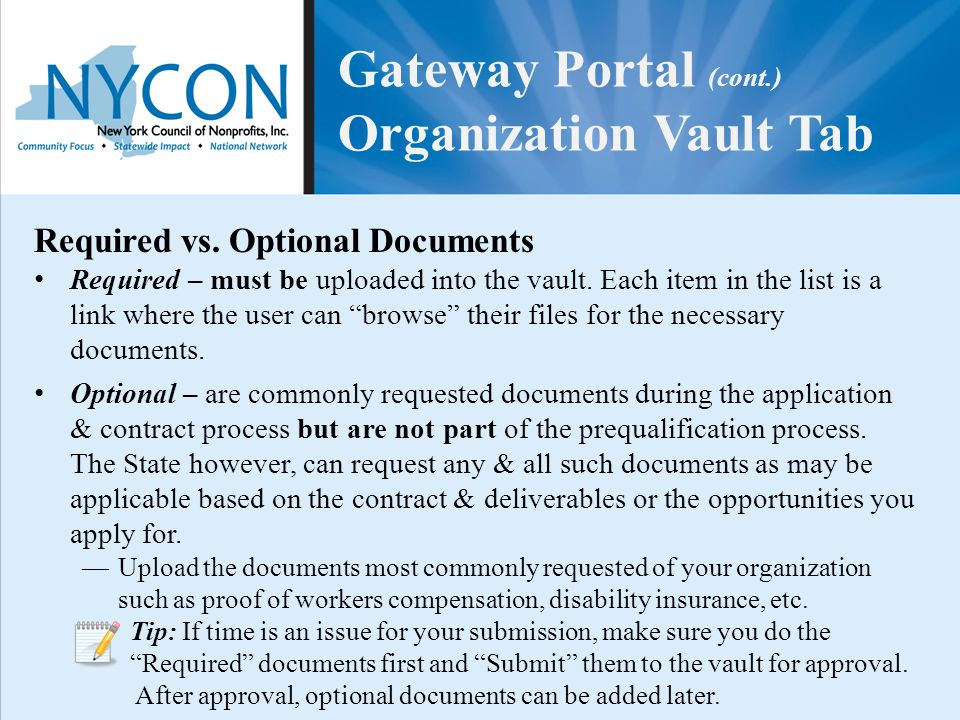 "Required vs. Optional Documents Required – must be uploaded into the vault. Each item in the list is a link where the user can ""browse"" their files fo"