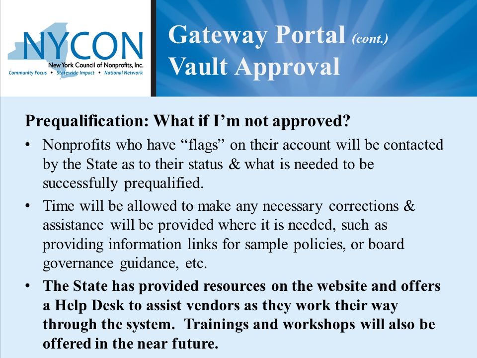 "Prequalification: What if I'm not approved? Nonprofits who have ""flags"" on their account will be contacted by the State as to their status & what is n"