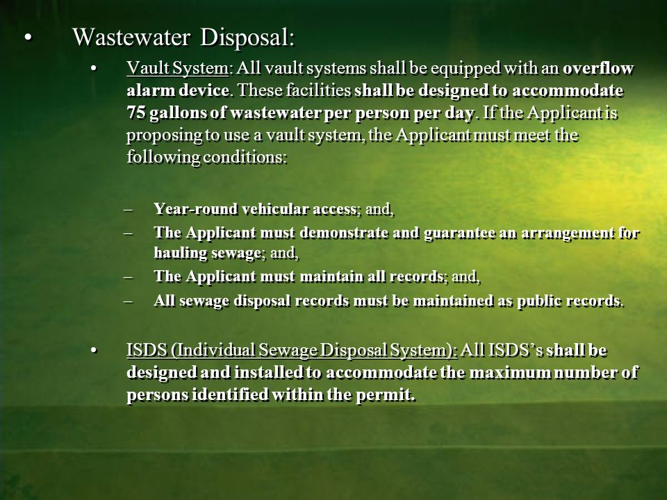 Wastewater Disposal: Vault System: All vault systems shall be equipped with an overflow alarm device.