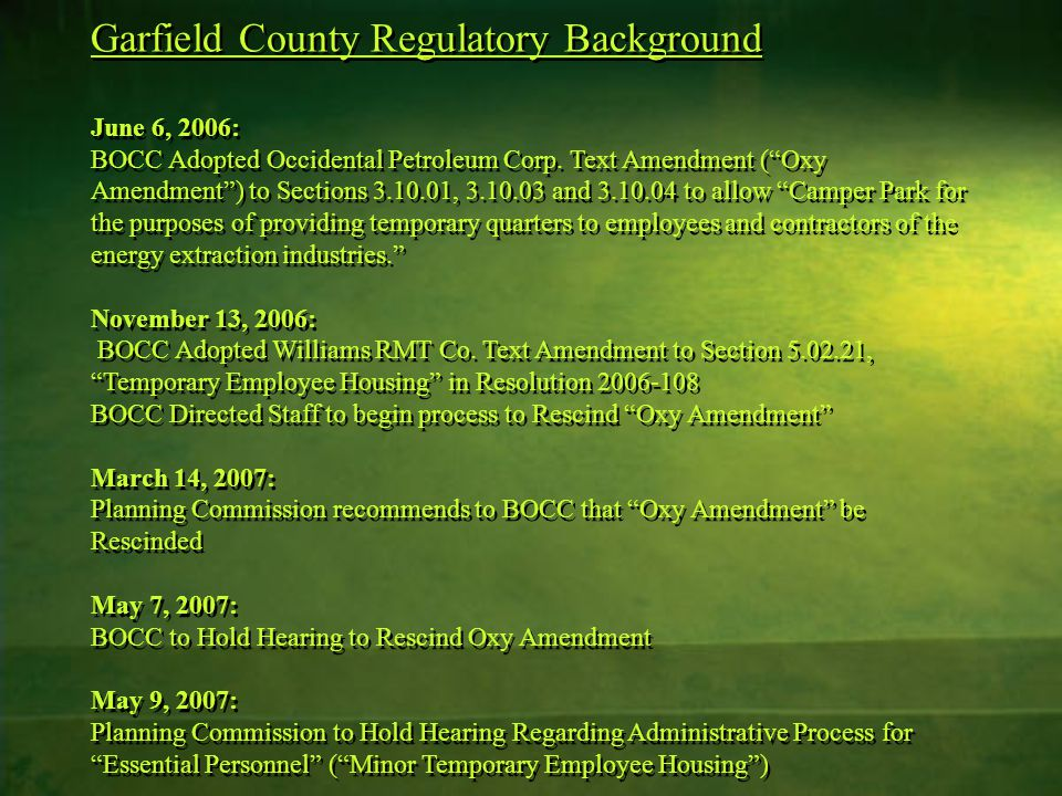 Garfield County Regulatory Background June 6, 2006: BOCC Adopted Occidental Petroleum Corp.