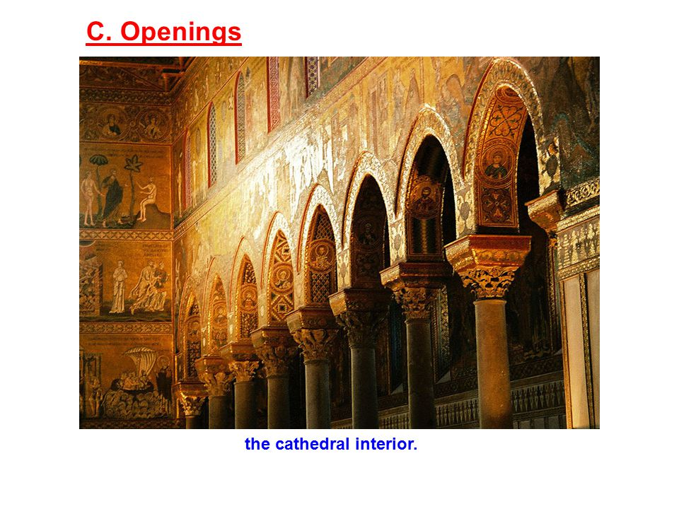 C. Openings the cathedral interior.