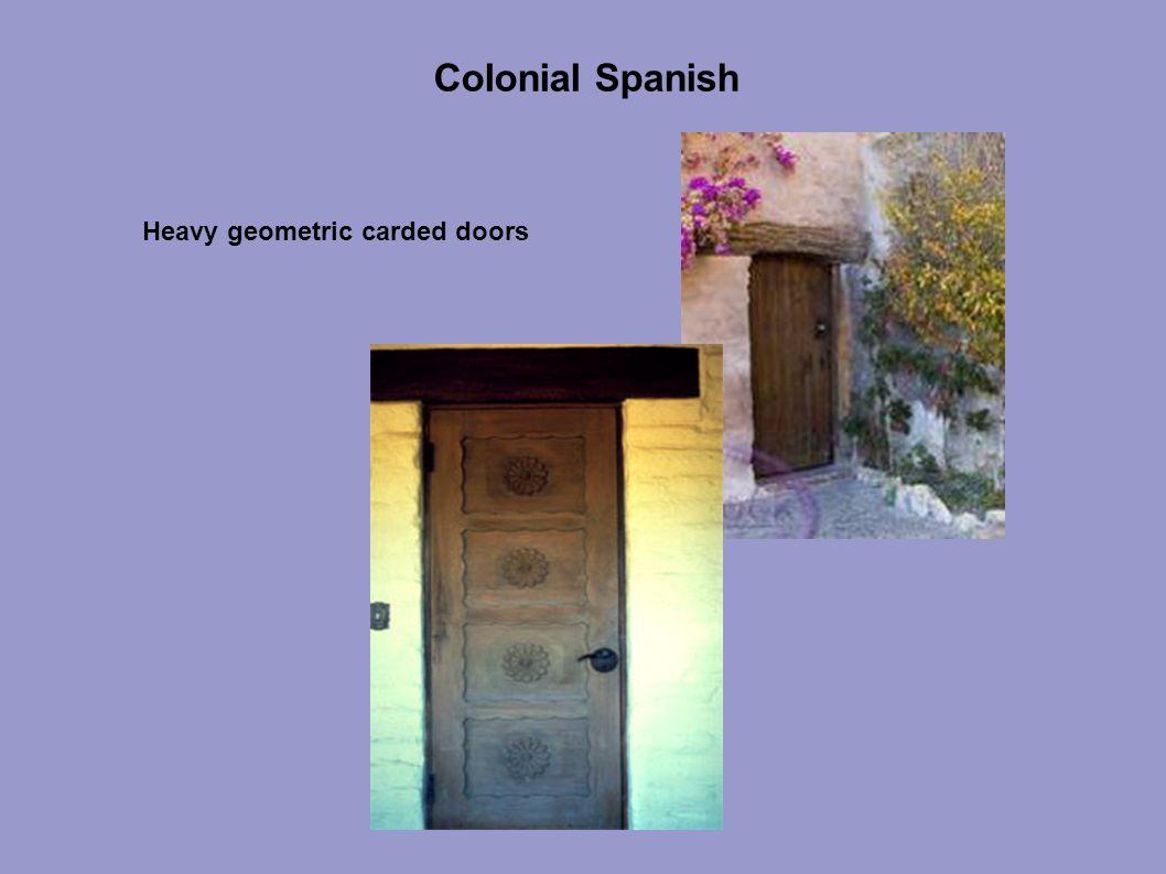 Colonial Spanish Heavy geometric carded doors