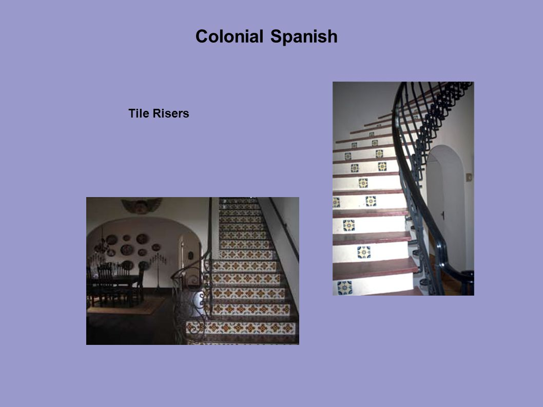 Colonial Spanish Tile Risers