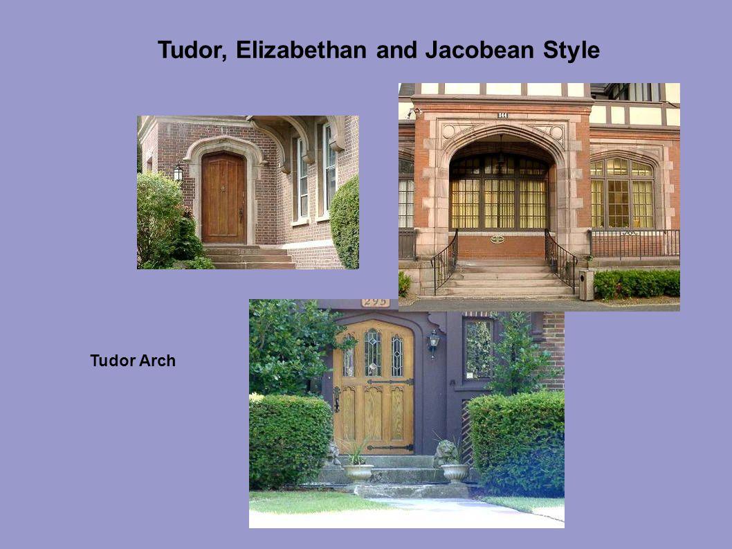 Tudor, Elizabethan and Jacobean Style Tudor Arch