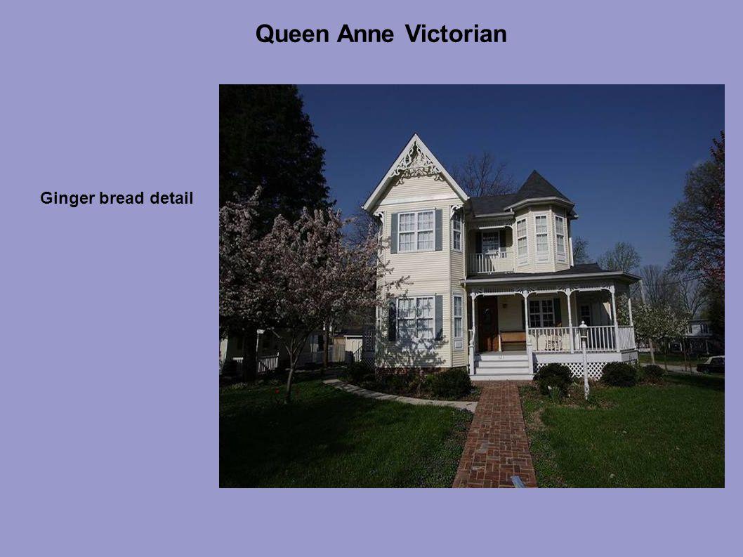 Queen Anne Victorian Ginger bread detail