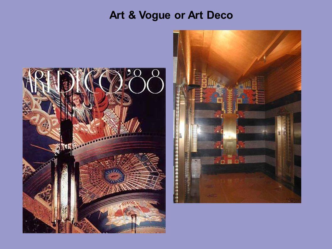 Art & Vogue or Art Deco