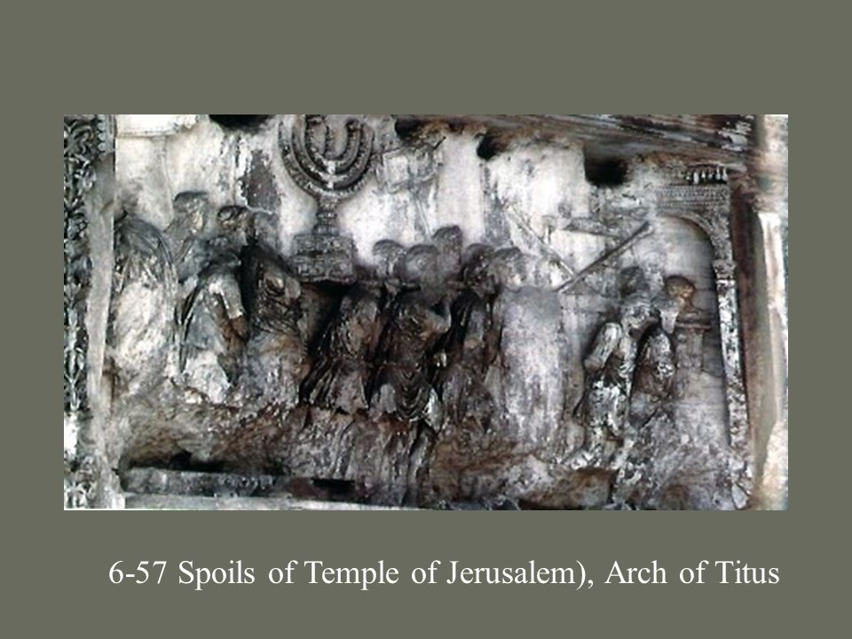 6-57 Spoils of Temple of Jerusalem), Arch of Titus