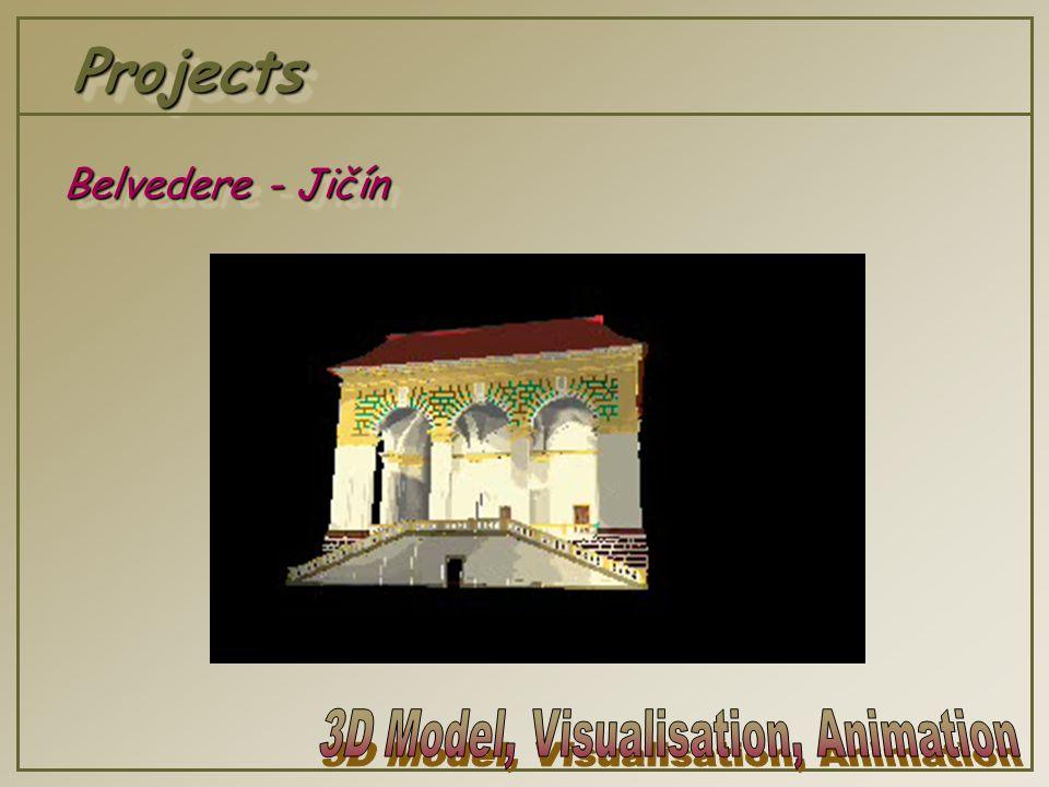 ProjectsProjects Belvedere - Jičín