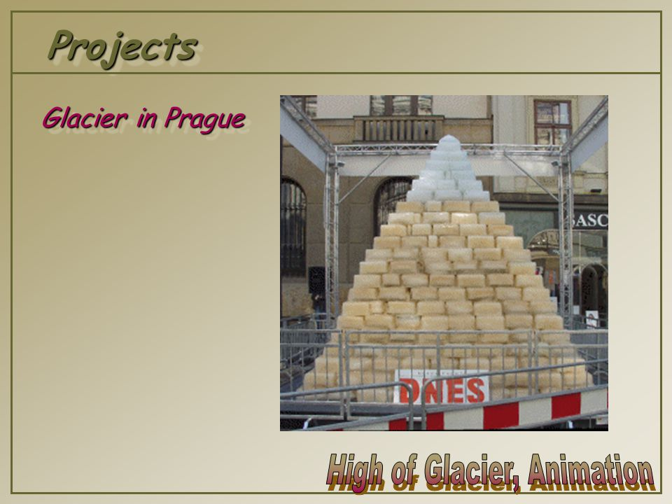 ProjectsProjects Glacier in Prague