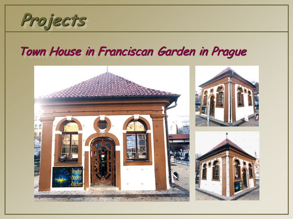ProjectsProjects Town House in Franciscan Garden in Prague