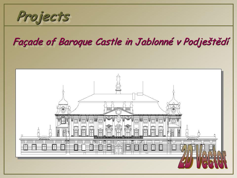 ProjectsProjects Façade of Baroque Castle in Jablonné v Podještědí