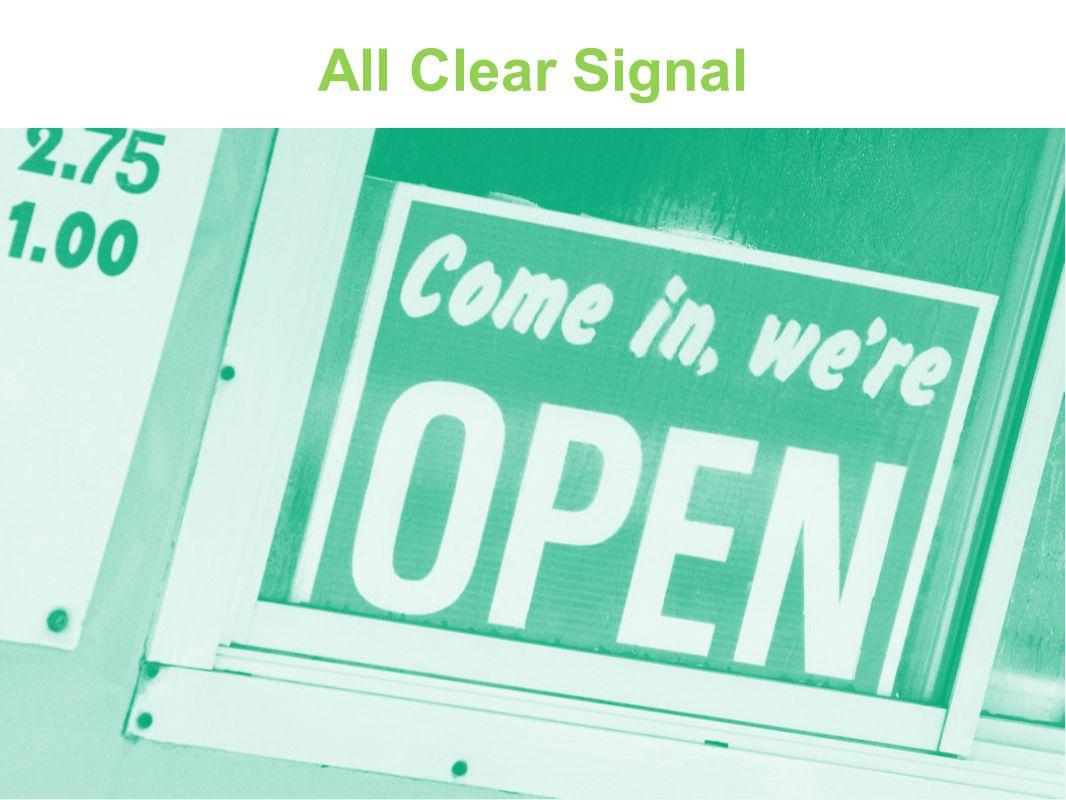 All Clear Signal