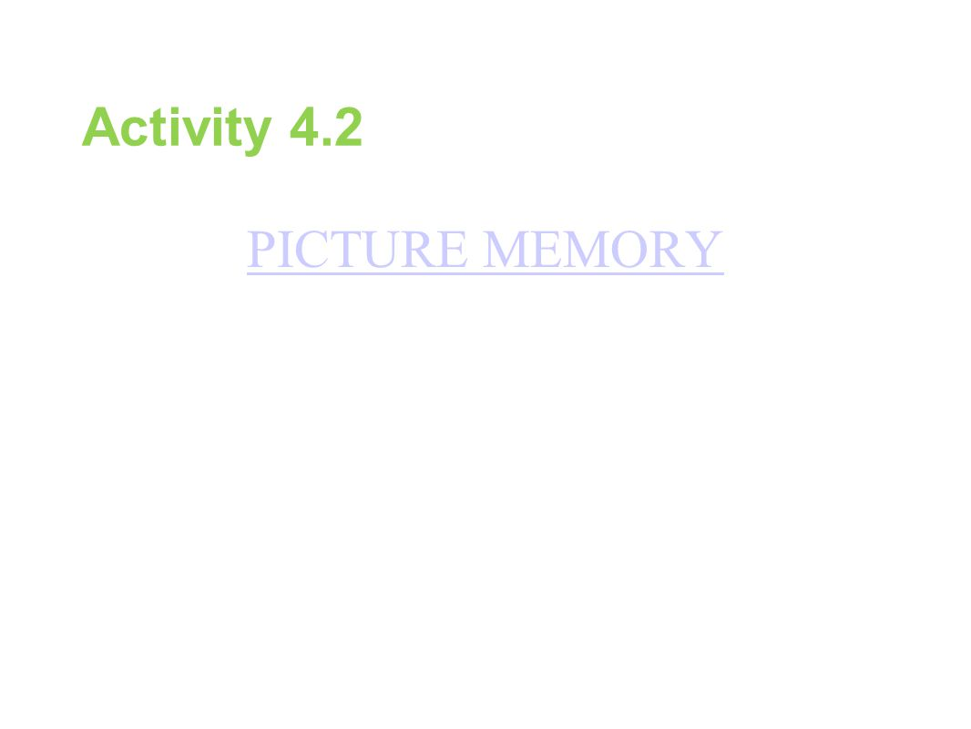 Activity 4.2 PICTURE MEMORY